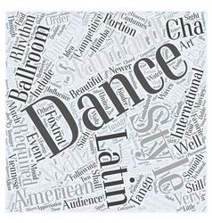 Ballroom dancing is making waves word cloud vector
