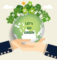 Hand holding green eco earth vector