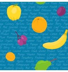 Seamless pattern with fruits and text vector image vector image
