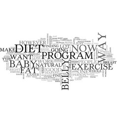 Is there a way to lose baby belly fat text vector