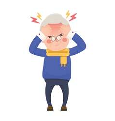 Sick Senior Man Having Headache and High Temperatu vector image vector image