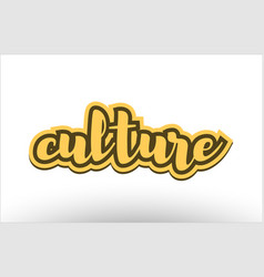 culture yellow black hand written text postcard vector image vector image