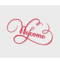 Welcome calligraphy vector image vector image