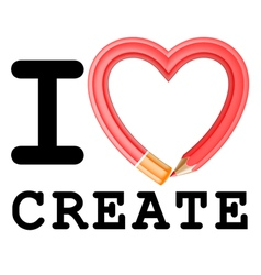 I Love Create vector image
