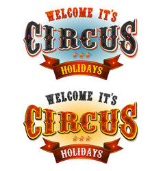 Circus holidays welcome banners vector