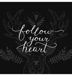 Follow your heart inspirational card vector image vector image