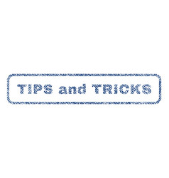 Tips and tricks textile stamp vector