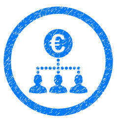 Euro payment clients rounded icon rubber stamp vector