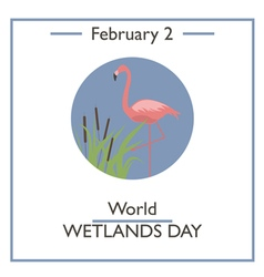 World Wetlands Day vector image vector image