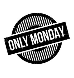 Only monday rubber stamp vector