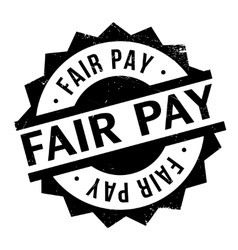 Fair pay rubber stamp vector