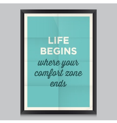 Motivation quote life begins vector