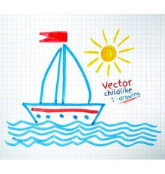 Childlike drawing of ship vector