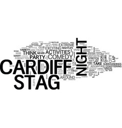 What s to do for a stag night in cardiff text vector