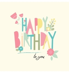 Birthday card with unusual letters vector