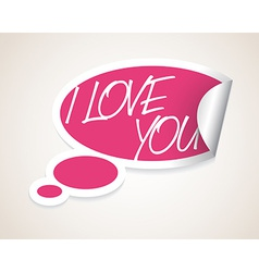 I Love You speech bubble vector image