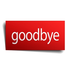 Goodbye red square isolated paper sign on white vector
