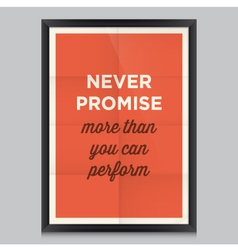 motivation quote never promise vector image