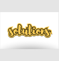 solutions yellow black hand written text postcard vector image vector image
