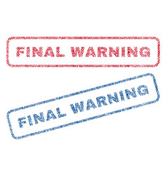 Final warning textile stamps vector