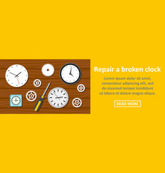 repair a broken clock banner horizontal concept vector image vector image