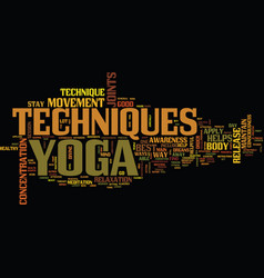 Yoga techniques text background word cloud concept vector