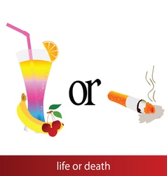 Life or death sign vector