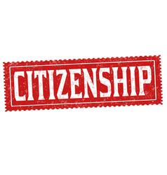 Citizenship grunge rubber stamp vector