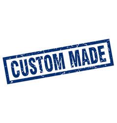 Square grunge blue custom made stamp vector