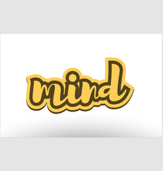 mind yellow black hand written text postcard icon vector image vector image