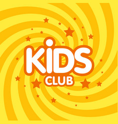 Kids club letter sign poster vector