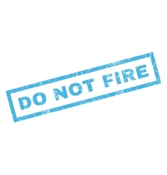 Do not fire rubber stamp vector