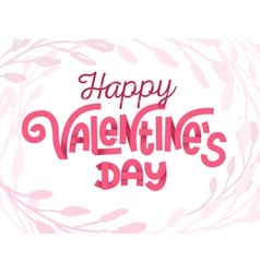 Happy Valentines Day tender greeting card vector image vector image