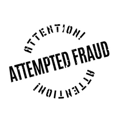 Attempted fraud rubber stamp vector