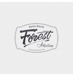 Forest Activities sign handmade differences made vector image vector image