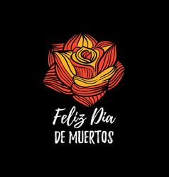 Rose with feliz dia de muertos vector