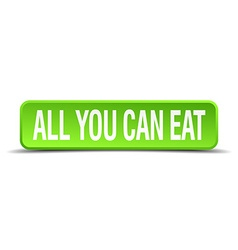 All you can eat green 3d realistic square isolated vector