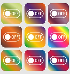 Off icon sign nine buttons with bright gradients vector