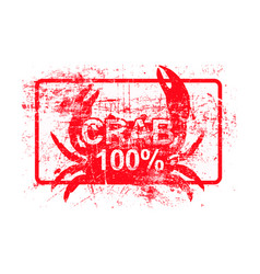 Crab 100 percent - red rubber grungy stamp in vector