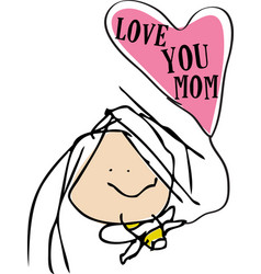 Love you mom - child drawing style vector