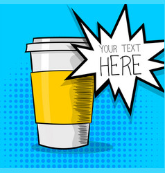 Pop art comic cartoon coffee cup vector
