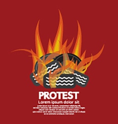 Protest by tires burned vector
