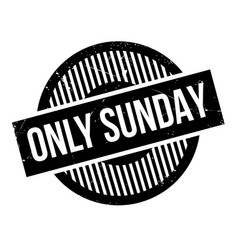 Only sunday rubber stamp vector