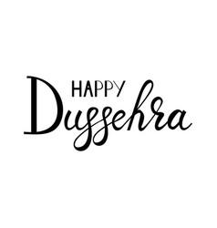 Inscription happy dussehra vector