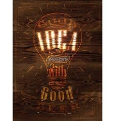 Poster good idea beer wood vector image vector image