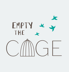 empty the cage vector image vector image