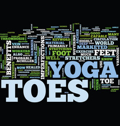 Yoga toes text background word cloud concept vector