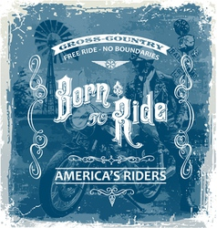 Born to ride vector