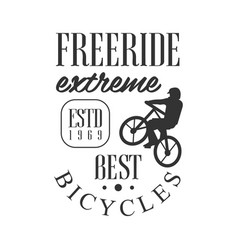Freeride extreme best bicycles vintage label vector