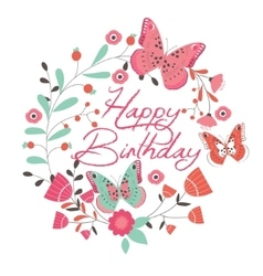 Birthday card with beautiful butterfly and flowers vector